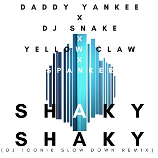 Shaky Shaky by Daddy Yankee X DJ Snake X Yellow Claw X Spanker Download