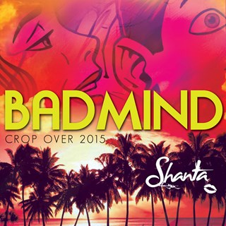 Bad Mind by Shanta Prince Download