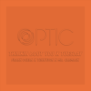 Thinkin Bout You X Tuesday by Frank Ocean X Tennyson & Mr Carmack Download