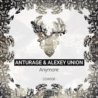 Anymore by Anturage & Alexey Union Download