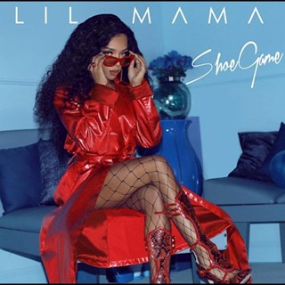 Shoe Game by Lil Mama Download