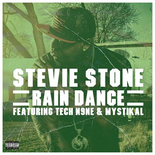Rain Dance by Stevie Stone ft Tech N9ne & Mystikal Download