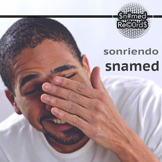 Sonriendo by Snamed Download