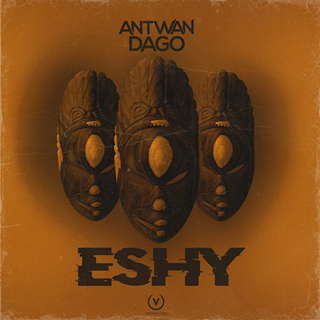 Eshy by Antwan Dago Download