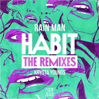 Habit by Rain Man & Krysta Youngs Download
