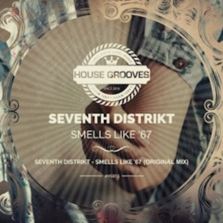 Smells Like 67 by Seventh Distrikt Download