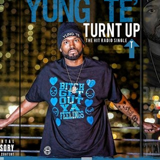 Turnt Up by Yung Te Download