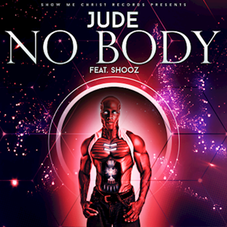 Nobody by Jude ft Shooz Download