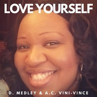 Love Yourself by D Medley ft Ac Vini Vince Download