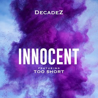 Innocent by Decadez ft Too Short Download