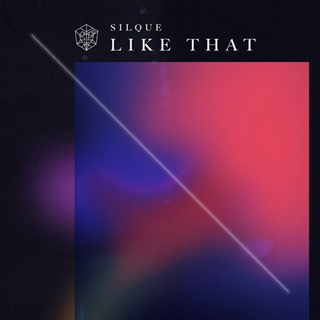 Like That by Silque Download