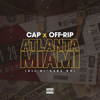 Atlanta Miami by Cap & Off Rip Download