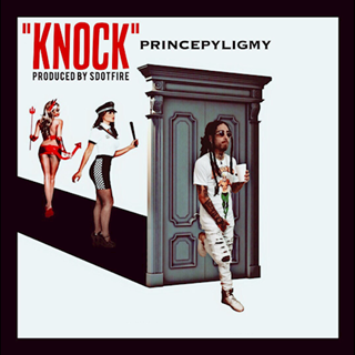 Knock by Prince Pyligmy Download