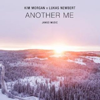 Another Me by Kim Morgan X Lukas Newbert Download