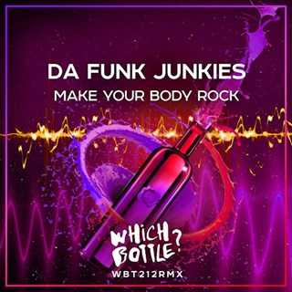 Make Your Body Rock by Da Funk Junkies Download