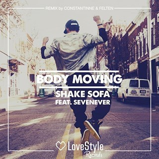 Body Moving by Shake Sofa ft Sevenever Download