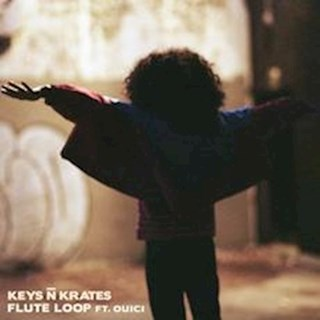 Flute Loop by Keys N Krates ft Ouici Download