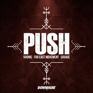 Push by Kronic, Far East Movement & Savage Download