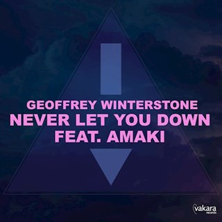 Never Let You Down by Geoffrey Winterstone ft Amaki Download