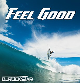 Feel Good by DJ Rockstar Download