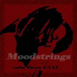 Calm Down Gyal by Moodstrings Download