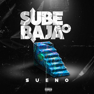 Sube O Baja by Sueno Download