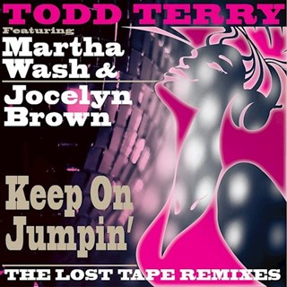 Keep On Jumpin by Todd Terry ft Martha Wash & Jocelyn Brown Download