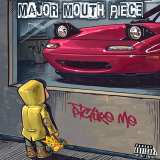 Picture Me by Major Mouthpiece Download