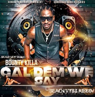 Girls Dem We Say by Bounty Killa Download
