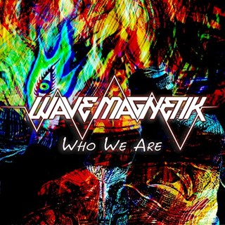 Who We Are by Wave Magnetik Download