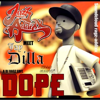 Dope by Jazz Addixx X Dilla Download