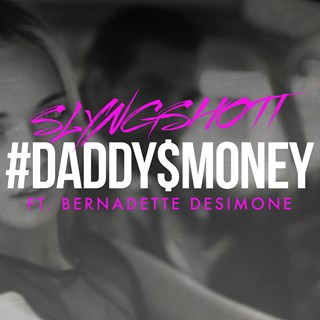 Daddys Money by Slyngshott Download