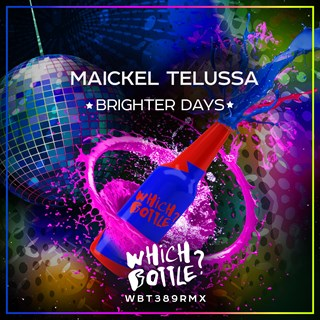 Brighter Days by Maickel Telussa Download