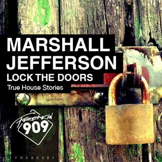 Lock The Doors by Marshall Jefferson Download