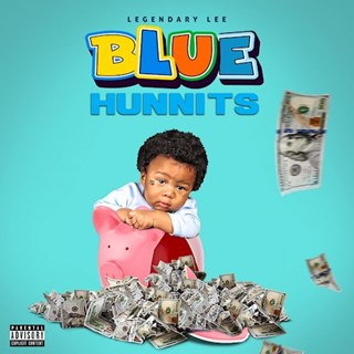 Blue Hunnits by Legendary Lee Download