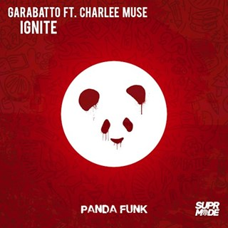 Ignite by Garabatto ft Charlee Muse Download