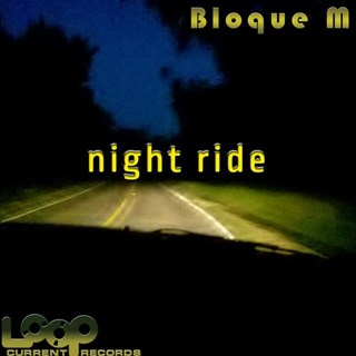 Night Ride by Bloque M Download