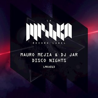 Disco Nights by Mauro Mejia & DJ Jar Download