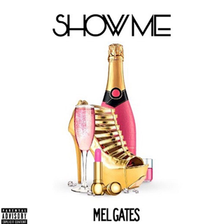 Show Me by Mel Gates Download