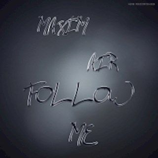 Follow Me by Maxim Air Download