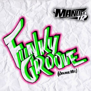 Funky Groove by Manuel Trujillo Download