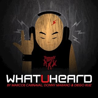 What U Heard by Marcos Carnaval, Donny Marano & Diego Ruiz Download