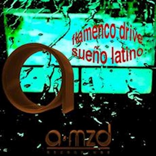 Sueño Latino by Flamenco Drive Download