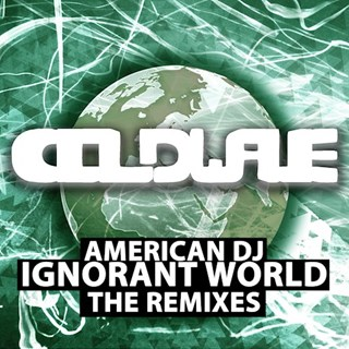 Ignorant World by American DJ Download