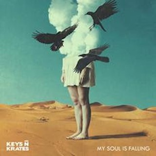 My Soul Is Falling by Keys N Krates Download