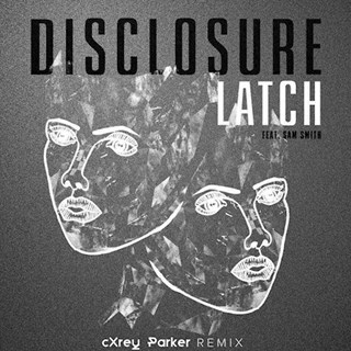 Latch by Disclosure ft Sam Smith Download