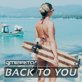 DJ Territo-Back To You (Club Mix)