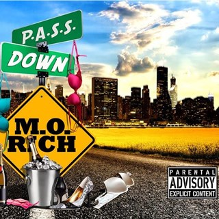 Pass Down by Mo Rich Download