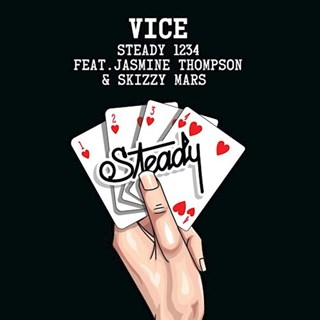 Steady 1234 by Vice ft Jasmine Thompson & Skizzy Mars Download