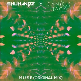Muse by Shuhandz & Daniels Jack Download